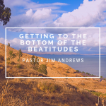 Getting to the Bottom of the Beatitudes