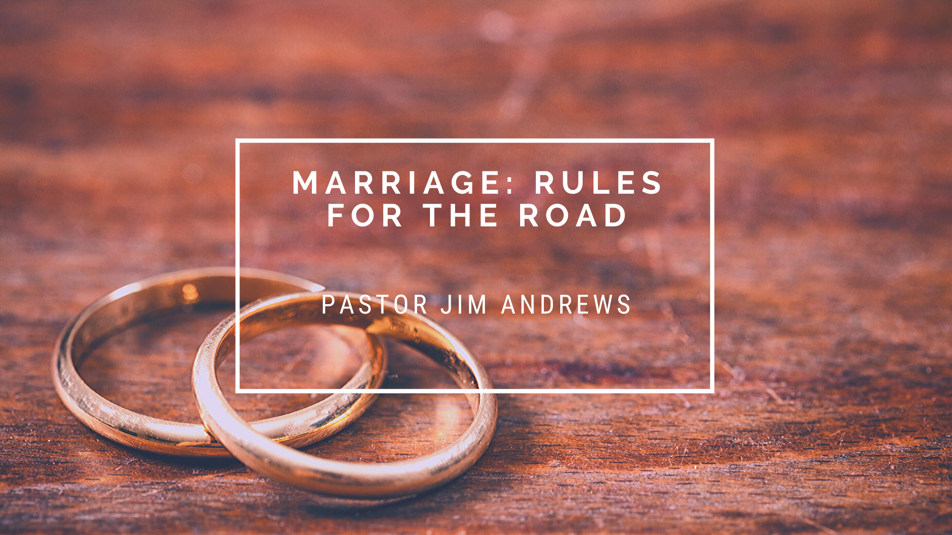 Marriage: Rules for the Road